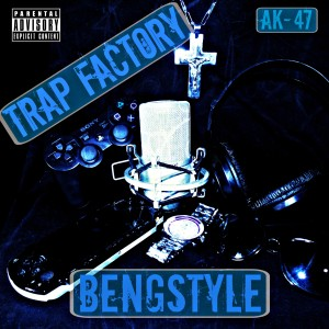 Bengstyle - Trap factory