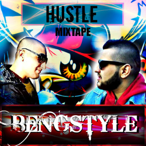 Bengstyle - Hustle Mixtape